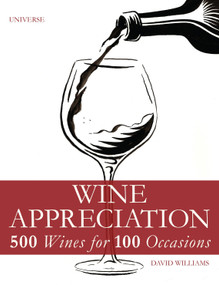 Wine Appreciation (500 Wines for 100 Occasions) - 9780789327024 by David Williams, Elin McCoy, 9780789327024
