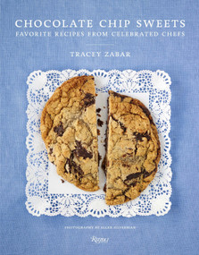 Chocolate Chip Sweets (Celebrated Chefs Share Favorite Recipes) - 9780789334060 by Tracey Zabar, Ellen Silverman, 9780789334060