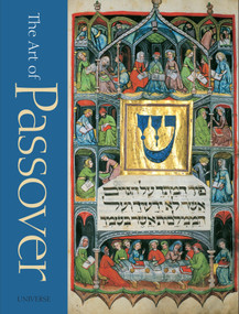 The Art of Passover - 9780789331182 by Rabbi Stephan O. Parnes, Bonnie-Dara Michaels, Goldstein, Gabriel M., 9780789331182