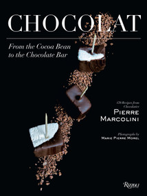 Chocolat (From the Cocoa Bean to the Chocolate Bar) - 9780847859283 by Pierre Marcolini, Chae Rin Vincent, Marie-Pierre Morel, 9780847859283