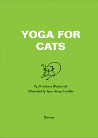 Yoga for Cats - 9780789310804 by Christienne Wadsworth, Lynn Chang Franklin, 9780789310804