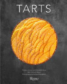 Tarts - 9780789331236 by Frederic Anton, Christelle Brua, Chihiro Masui, Richard Haughton, 9780789331236
