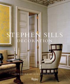 Stephen Sills (Decoration) by Stephen Sills, François Halard, Karl Lagerfeld, 9780847836994
