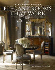 Elegant Rooms That Work (Fantasy and Function in Interior Design) by Stephanie Stokes, Jorge S. Arango, Xavier Guerrand-Hermes, Michel Arnaud, 9780847840083