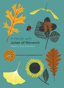 A Month with Julian of Norwich by Rima Devereaux, 9780281079025