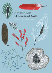 A Month with St Teresa of Avila by Rima Devereaux, 9780281079049
