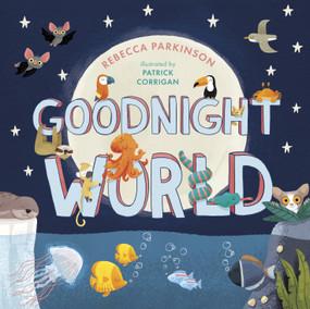 Goodnight World - 9780281084098 by Rebecca Parkinson, Patrick Corrigan, 9780281084098