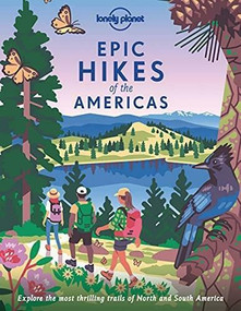 Epic Hikes of the Americas 1 by Lonely Planet, 9781838695057
