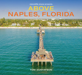 Above Naples, Florida by Tom Gustafson, 9780998719160