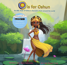 O is for Oshun: An ABC Book of Folklore Characters from Around the World by Kya Johnson, 9780578611631