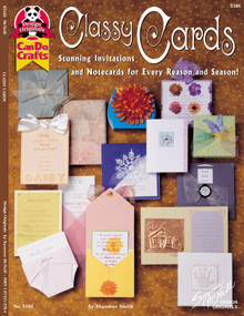 Classy Cards (Stunning Invitations and Notecards for Every Reason and Season) by Shannon Smith, 9781574214765