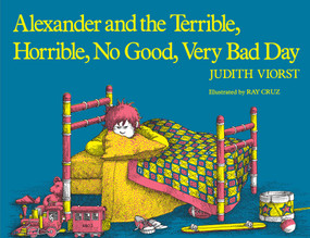 Alexander and the Terrible, Horrible, No Good, Very Bad Day - 9780689711732 by Judith Viorst, Ray Cruz, 9780689711732