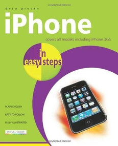 iPhone in easy steps (Also Covers the iPhone 3GS) by Drew Provan, 9781840783919