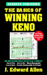 The Basics of Winning Keno, 4th Edition by J. Edward Allen, 9781580420914