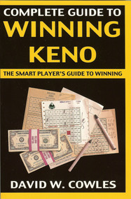 Complete Guide to Winning Keno, 2nd Edition by David Cowles, 9781580421041