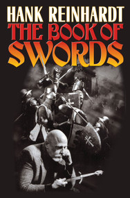 Hank Reinhardt's Book of the Sword by Hank Reinhardt, 9781439132821