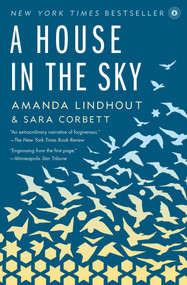 A House in the Sky (A Memoir) by Amanda Lindhout, Sara Corbett, 9781451645613