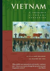 Vietnam (A Traveler's Literary Companion) by John Balaban, Nguyn Qui Duc, 9781883513023