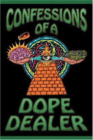 Confessions of a Dope Dealer by Sheldon Norberg, 9781579510329