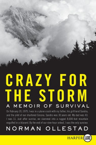 Crazy for the Storm (A Memoir of Survival) - 9780061782084 by Norman Ollestad, 9780061782084