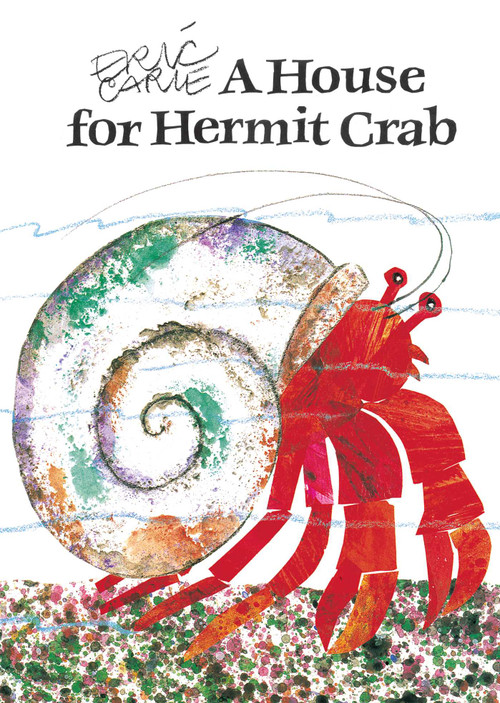 A House for Hermit Crab - 9780689848940 by Eric Carle, Eric Carle, 9780689848940