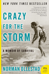 Crazy for the Storm (A Memoir of Survival) by Norman Ollestad, 9780061766787