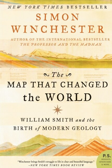 The Map That Changed the World (William Smith and the Birth of Modern Geology) by Simon Winchester, Soun Vannithone, 9780061767906