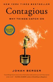 Contagious (Why Things Catch On) by Jonah Berger, 9781451686579