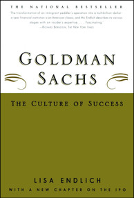 Goldman Sachs (The Culture Of Success) by Lisa Endlich, 9780684869681