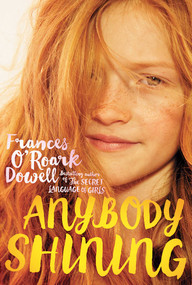 Anybody Shining - 9781442432932 by Frances O'Roark Dowell, 9781442432932