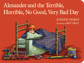 Alexander and the Terrible, Horrible, No Good, Very Bad Day by Judith Viorst, Ray Cruz, 9781442498167