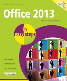 Office 2013 in easy steps by Michael Price, 9781840785722