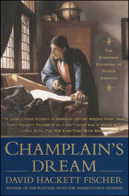 Champlain's Dream by David Hackett Fischer, 9781416593331