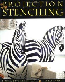 Projection Stenciling by Linda Buckingham, Leslie Bird, 9780881791808