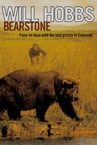 Bearstone by Will Hobbs, 9780689870712