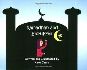 Ramadhan and Eid-ul-Fitr - 9781879402201 by Azra Jessa, 9781879402201