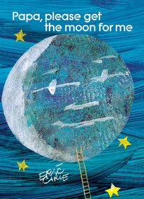 Papa, Please Get the Moon for Me - 9780887080265 by Eric Carle, Eric Carle, 9780887080265