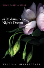 A Midsummer Night's Dream by William Shakespeare, 9780062066008