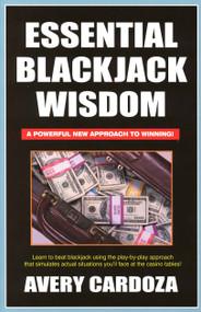 Essential Blackjack Wisdom by Avery Cardoza, 9781580420600