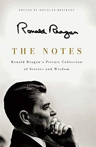 The Notes (Ronald Reagan's Private Collection of Stories and Wisdom) - 9780062065148 by Ronald Reagan, 9780062065148