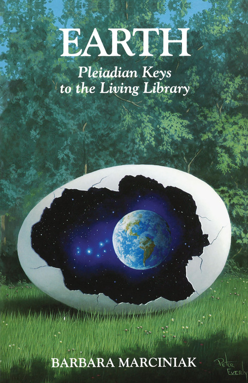Earth (Pleiadian Keys to the Living Library) by Barbara Marciniak, 9781879181212
