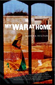 My War at Home by Masuda Sultan, 9780743480475