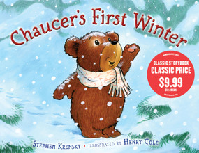 Chaucer's First Winter by Stephen Krensky, Henry Cole, 9781442416581