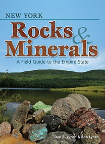New York Rocks & Minerals (A Field Guide to the Empire State) (Miniature Edition) by Dan R. Lynch, Bob Lynch, 9781591935247