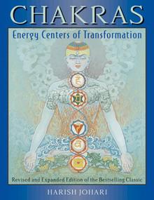Chakras (Energy Centers of Transformation) by Harish Johari, 9780892817603
