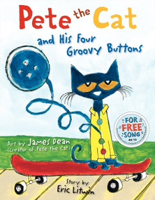 Pete the Cat and His Four Groovy Buttons - 9780062110596 by Eric Litwin, James Dean, Kimberly Dean, 9780062110596