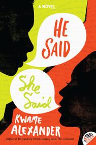 He Said, She Said - 9780062118981 by Kwame Alexander, 9780062118981