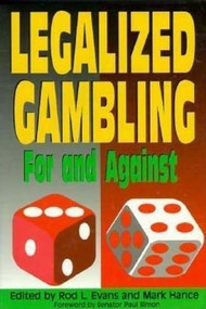 Legalized Gambling (For and Against) by Rod Evans, 9780812693546