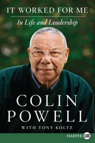 It Worked for Me (In Life and Leadership) - 9780062184061 by Colin Powell, 9780062184061