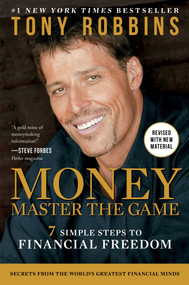 MONEY Master the Game (7 Simple Steps to Financial Freedom) by Tony Robbins, 9781476757803